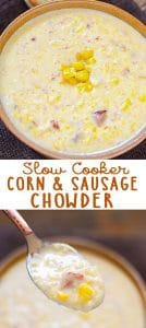 ThisSlow Cooker Corn and Kielbasa Chowder is a hearty homemade soup that will soon become one of your family favorites!
