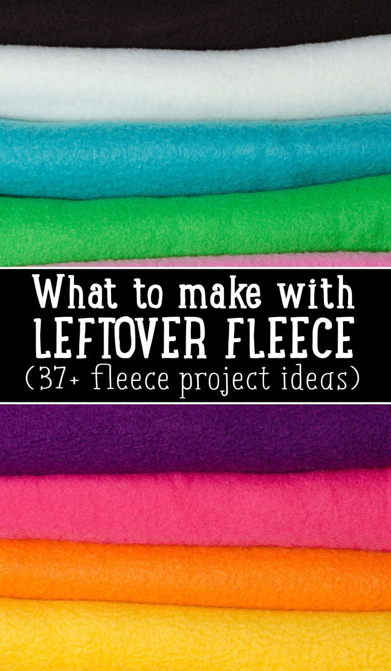 how to use up leftover fleece