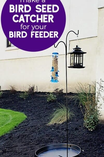 How To Make a Bird Seed Catcher for Your Bird Feeder (and save money at the same time)