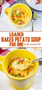Loaded Baked Potato Soup for one