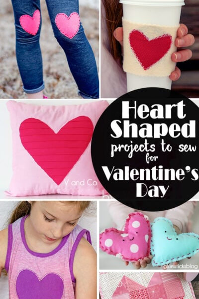 17 Heart Shaped Projects to Sew for Valentines Day