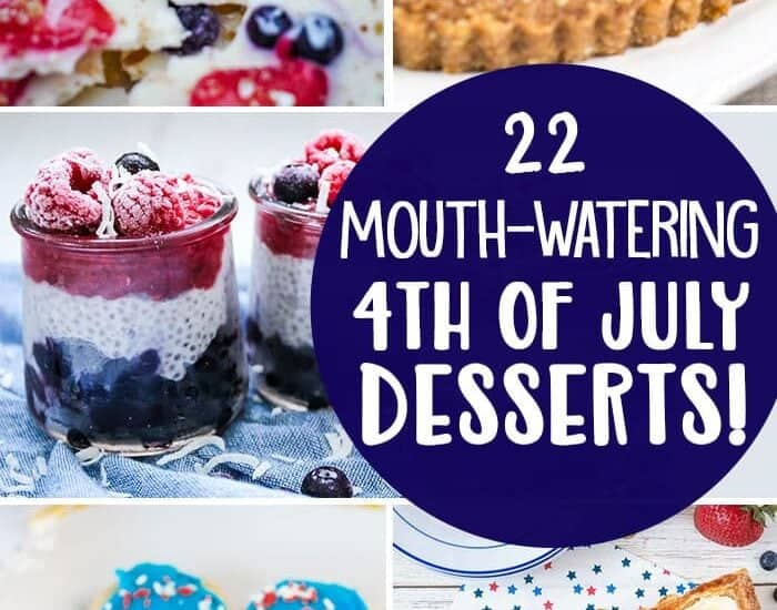 22 Mouth-Watering 4th of July Desserts