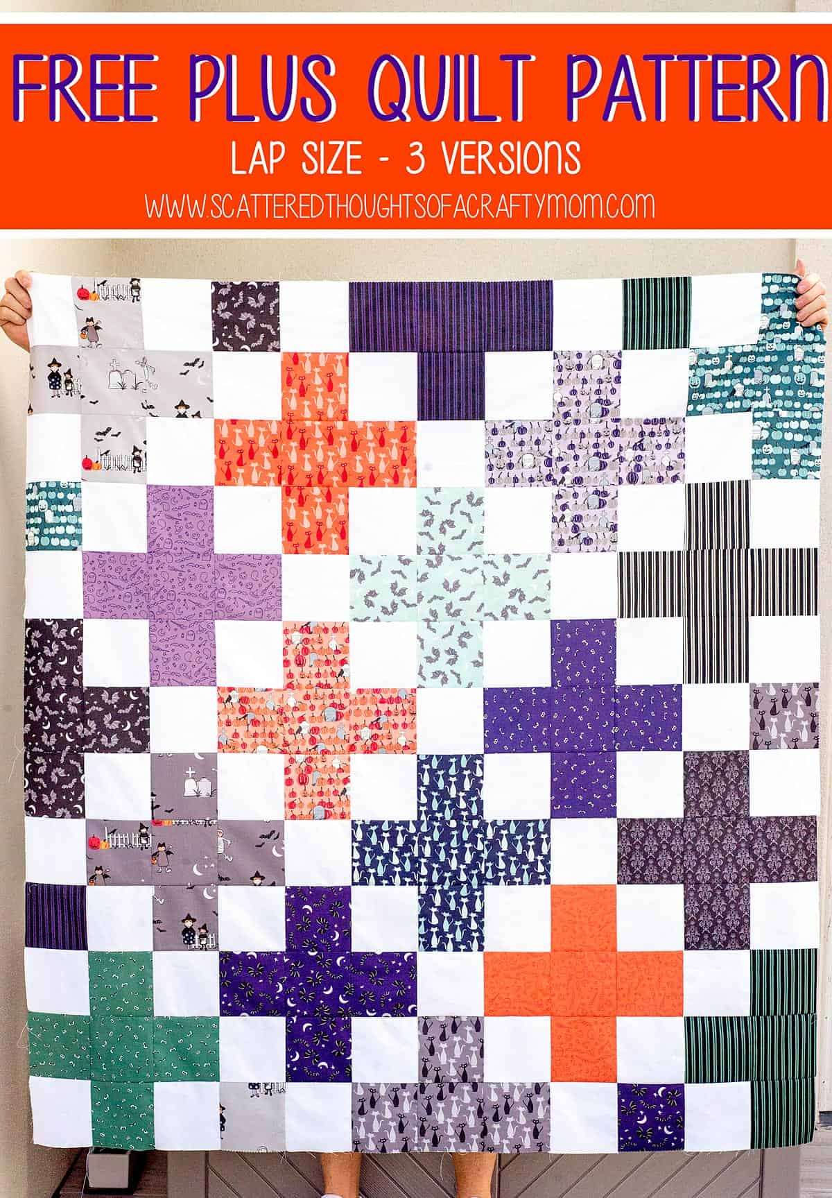 Easy Plus Quilt Pattern and Tutorial (3 versions!)