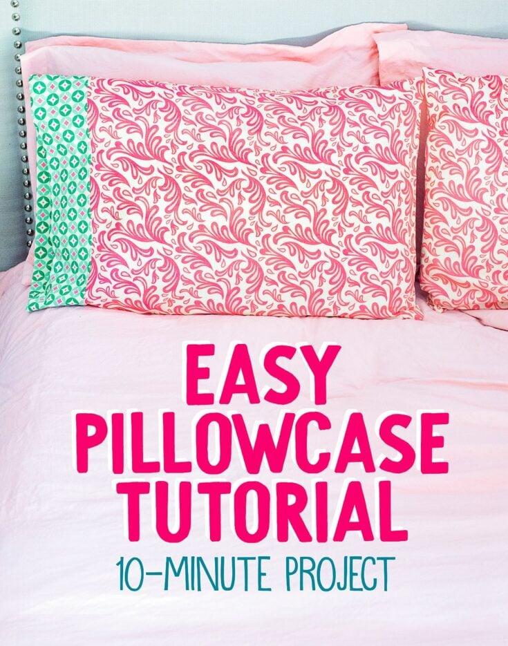 pillowcase tutorial pattern
